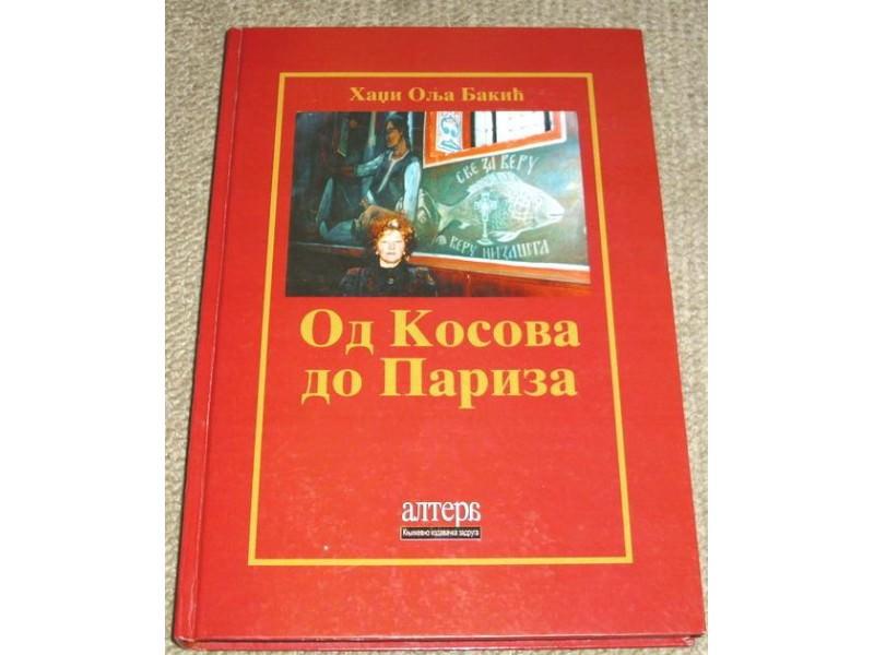 OD KOSOVA DO PARIZA - Hadži Olja Bakić