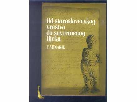 OD STARASLOVENSKOG VRASTVA DO SUVR. LEKA F.MINARIK