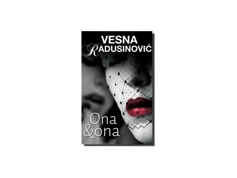 ONA & ONA - Vesna Radusinović