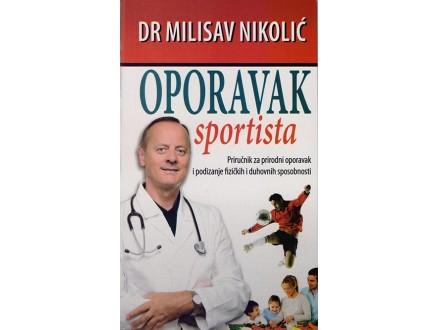 OPORAVAK SPORTISTA - Milisav Nikolić
