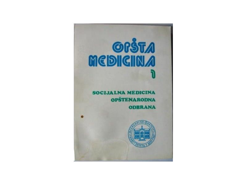 OPŠTA MEDICINA 1 - tom I , knjiga prva