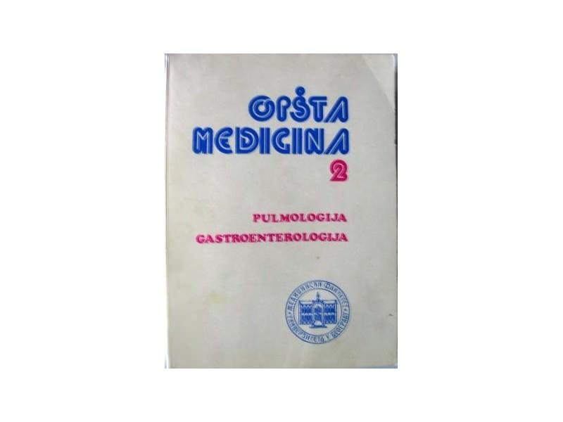 OPŠTA MEDICINA 2  - pulmologija i gastroenterologija