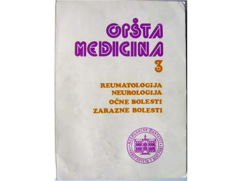 OPŠTA MEDICINA 3 tom I -reumatologija