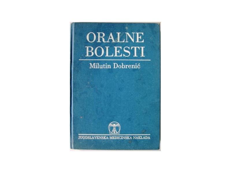 ORALNE BOLESTI - Milutin Dobrenić