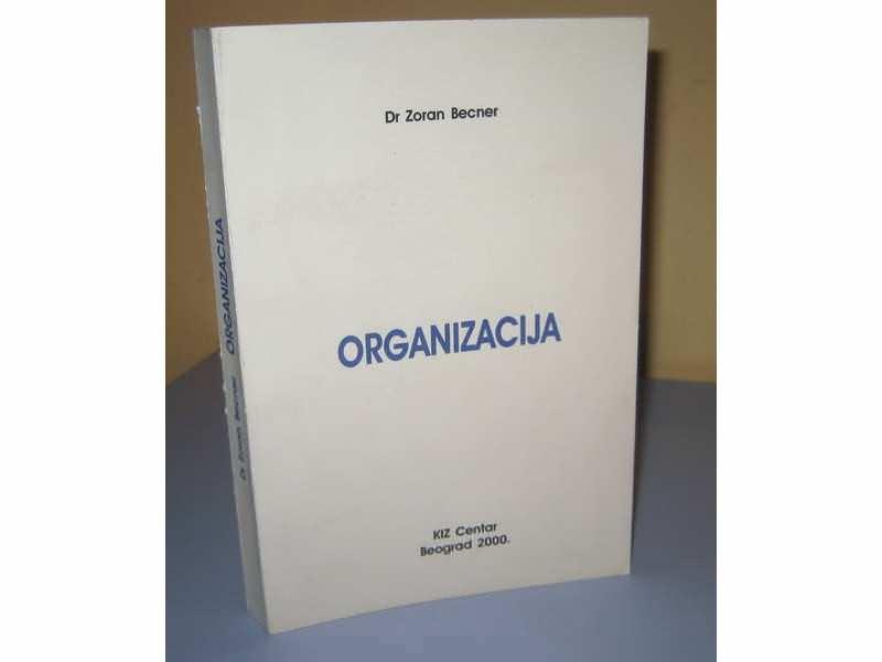 ORGANIZACIJA  Dr Zoran Becner