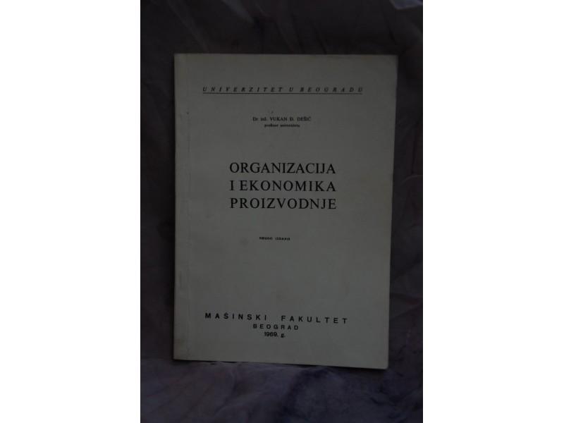 ORGANIZACIJA I EKONOMIKA PROIZVODNJE