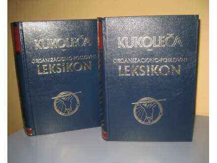 ORGANIZACIONO POSLOVNI LEKSIKON Stevan M. Kukoleča