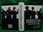 ORGANIZOVANI kriminalitet izazov XXI v. Željko Bjelajac