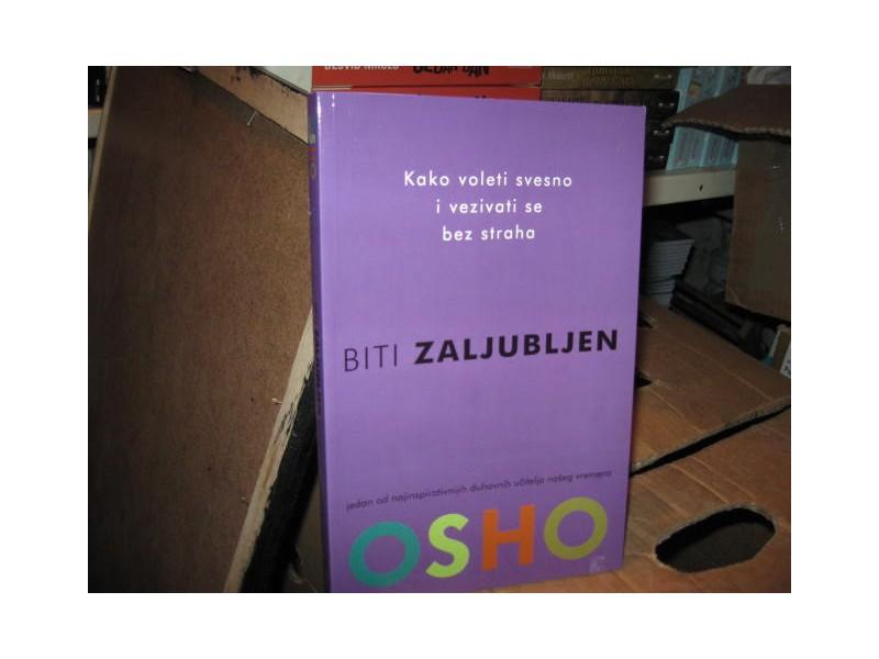 OSHO - BITI ZALJUBLJEN - OSHO