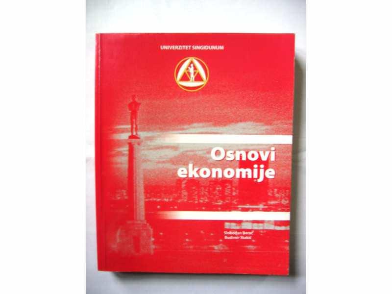 OSNOVI EKONOMIJE - Slobodan Barać i Budimir Stakić