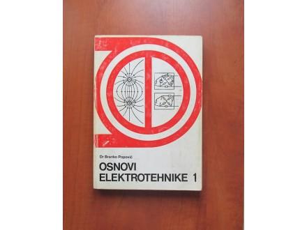 OSNOVI ELEKTROTEHNIKE 1 Branko Popović