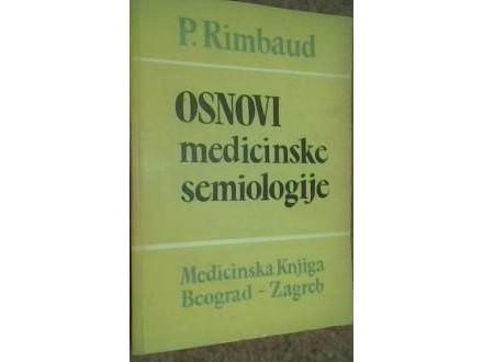 OSNOVI MEDICINSKE SEMIOLOGIJE - P. Rimbaud