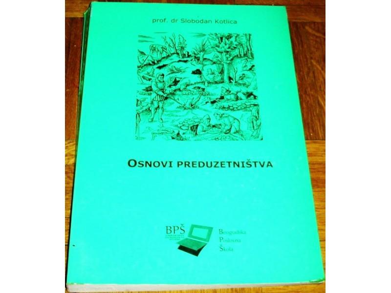 OSNOVI PREDUZETNIŠTVA - Dr Slobodan Kotlica