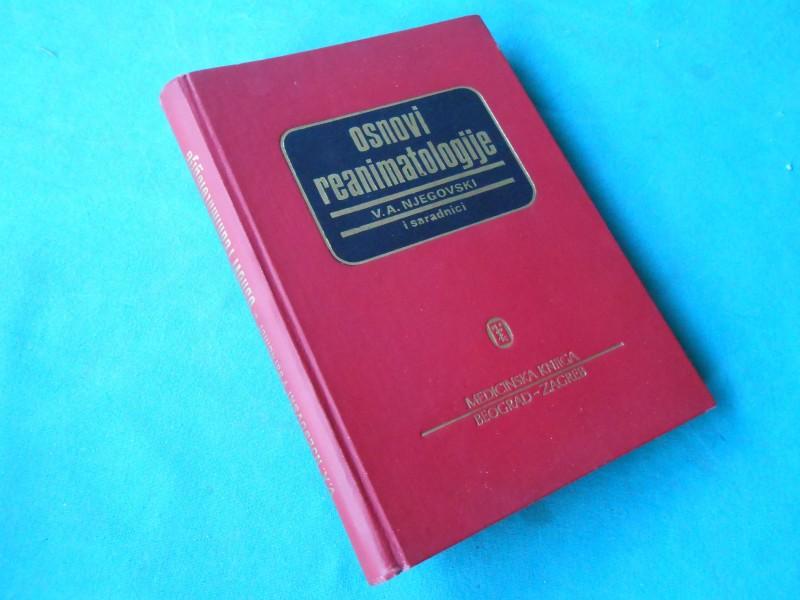 OSNOVI REANIMATOLOGIJE -V.A. NJEGOVSKI /517/
