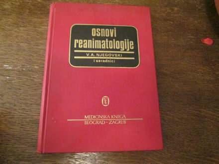 OSNOVI REANIMATOLOGIJE - V. A. Njegovski