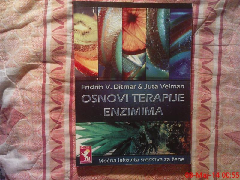 OSNOVI TERAPIJE ENZIMIMA - FRIDRIH V. DITMAR