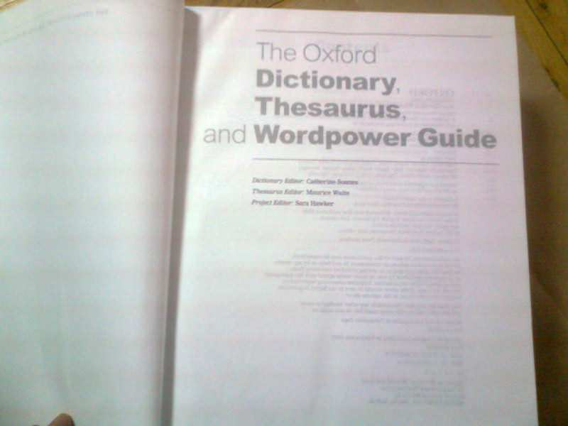 OXFORD DICTIONARY, THESAURUS AND WORDPOWER GUIDE