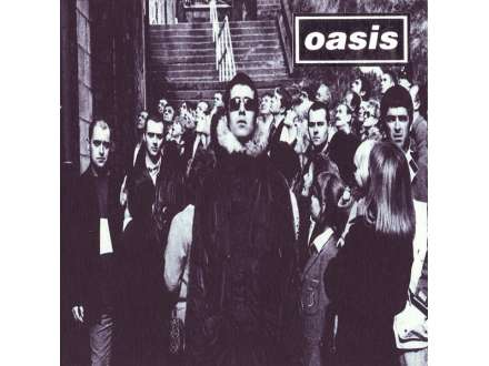 Oasis  - D`You Know What I Mean?