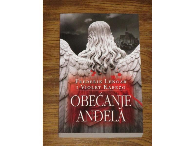 Obećanje anđela - Frederik Lenoar, Violet Kabezo (NOVO)