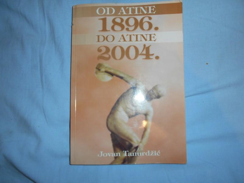 Od Atine 1896.do Atine 2004.,Jovan Tanurdžić
