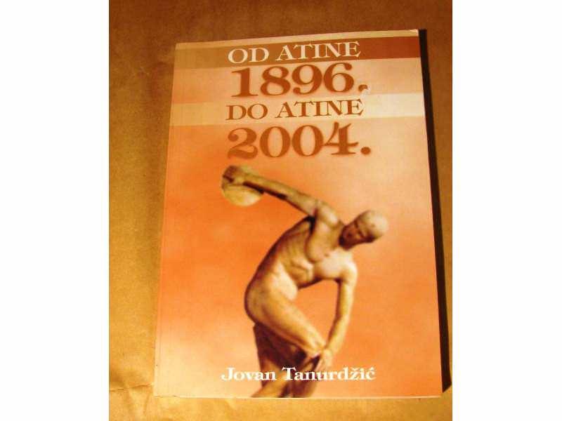 Od Atine 1896. do Atine 2004.