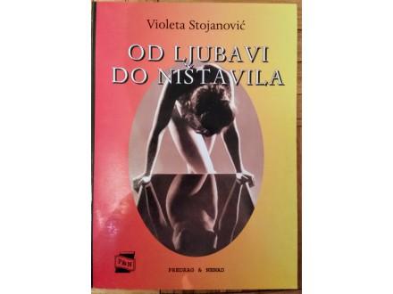 Od ljubavi do ništavila  Violeta Stojanović