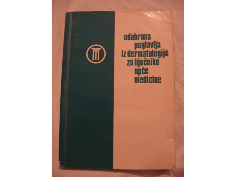 Odabrana poglavlja iz dermatologije, opca meicina