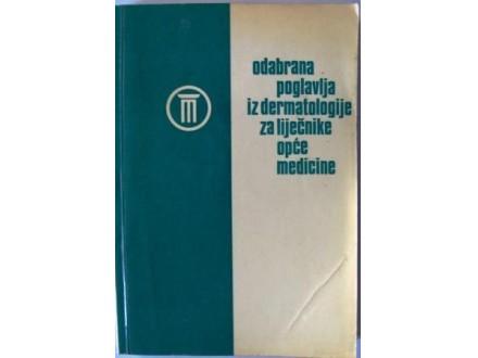 Odabrana poglavlja iz dermatologije za liječnike opće m