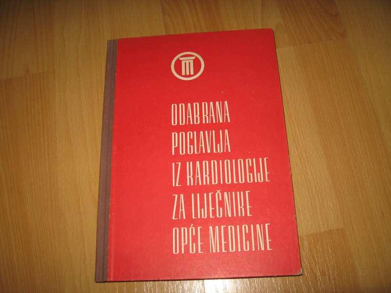 Odabrana poglavlja iz kardiologije za liječnike
