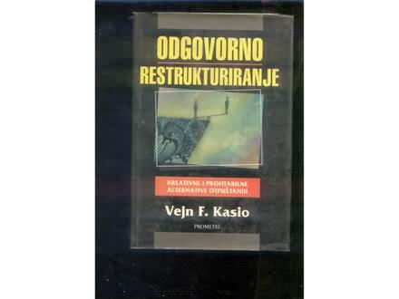 Odgovorno restrukturiranje V.F.Kasio