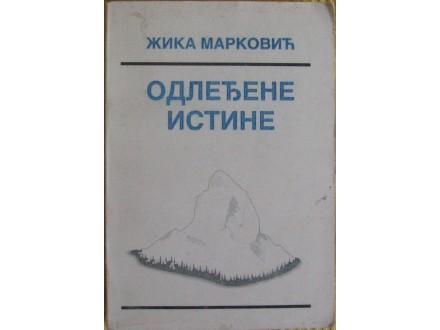Odledjene istine  Žika Marković