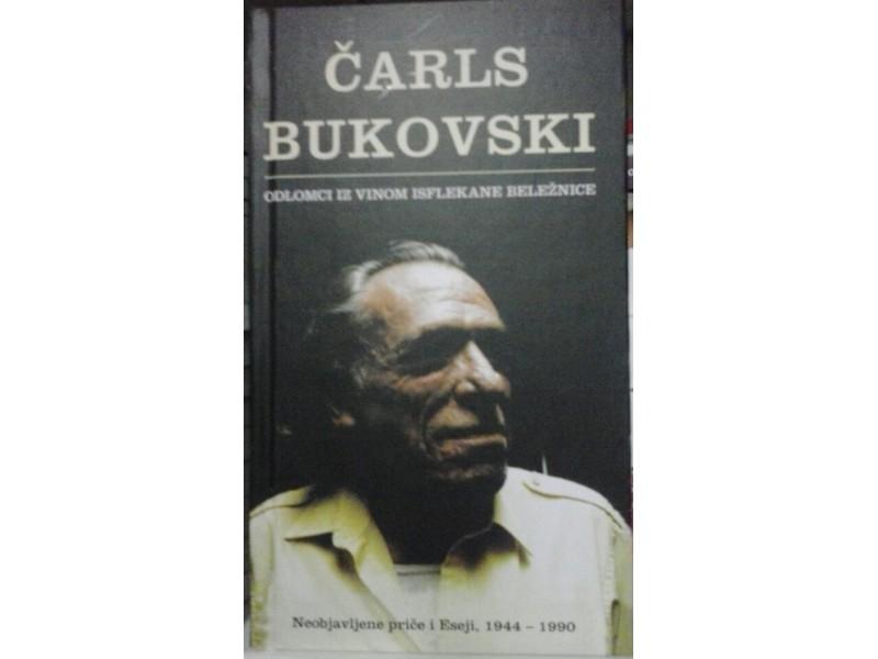 Odlomci iz vinom isflekane beležnice - Čarls Bukovski