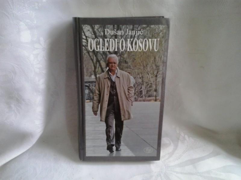 Ogledi o Kosovu Dušan Janjić