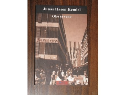 Oko crveno - Jonas Hasen Kemiri (NOVO)