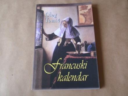Oleg Tomić - FRANCUSKI KALENDAR