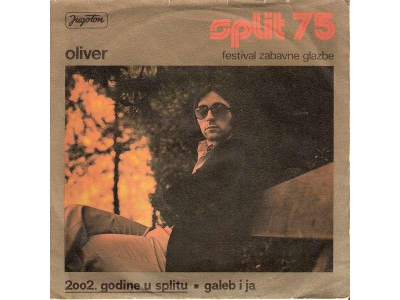 Oliver Dragojević - 2002. Godine U Splitu / Galeb I Ja