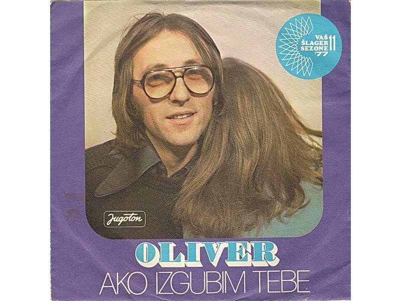 Oliver Dragojević - Ako Izgubim Tebe