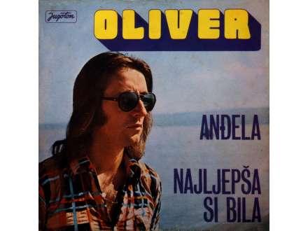 Oliver Dragojević - Anđela / Najljepša Si Bila