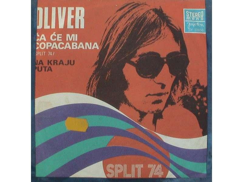Oliver Dragojević - Ča Će Mi Copacabana / Na Kraju Puta