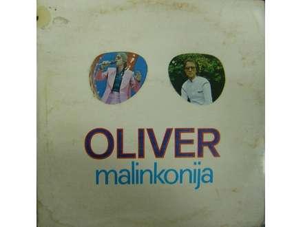 Oliver Dragojević - Malinkonija