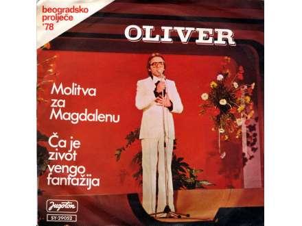 Oliver Dragojević - Molitva Za Magdalenu / Ča Je Život Vengo Fantažija