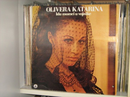 Olivera Katarina - Idu momci u vojnike