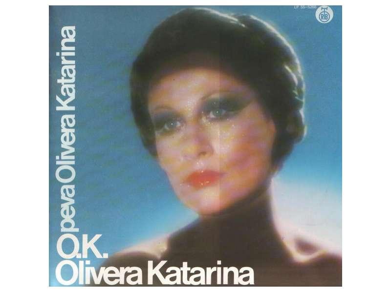 Olivera Katarina - O.K.