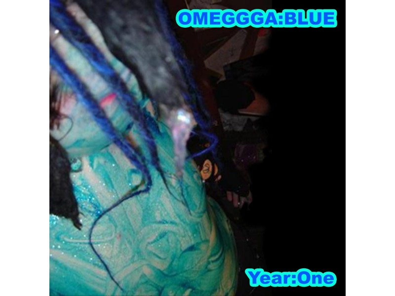 Omeggga:blue - Year:One