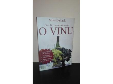 Ono što morate da znate o vinu-Mika Dajmak