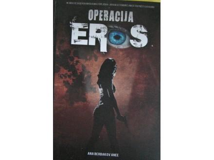 Operacija Eros - Ana Berbakov Anne