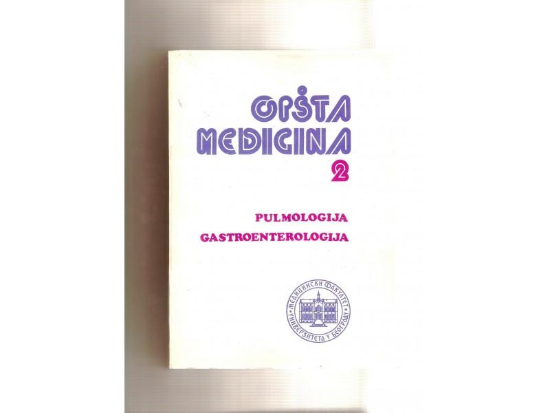 Opsta medicina 2 (pulmologija, gastroenterologija)