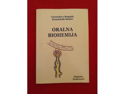 Oralna biohemija  Tatjana Todorović