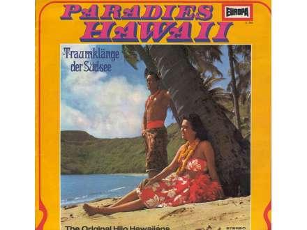 Original Hilo Hawaiians, The - Paradies Hawaii: Traumklänge Der Südsee
