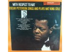 Oscar Peterson / Oscar Peterson Trio* ‎– With Respect T